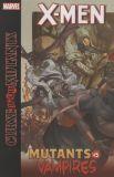 X-Men: Curse of the Mutants - Mutants & Vampires TPB