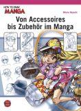 How To Draw Manga: Von Accessoires bis Zubehör im Manga