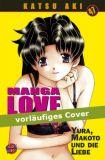 Manga Love Story 47: Yura, Makoto und die Liebe