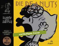 Die Peanuts Werkausgabe 11: Tages- & Sonntags-Strips 1971-1972
