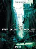 Prometheus 04: Prophezeiung