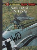 Buck Danny 44: Sabotage in Texas [Vorzugsausgabe]