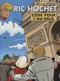 Ric Hochet 75: Code pour lau-delà