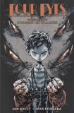 Four Eyes (2008) TPB 01: Forged in Flames