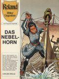 Roland - Ritter Ungestüm (1975) 04: Das Nebelhorn [1. Auflage]