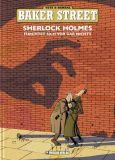 Baker Street 01: Sherlock Holmes fürchtet sich vor gar nichts