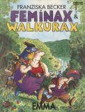 Feminax & Walkürax (1992) SC