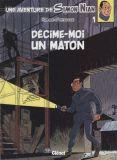 Une aventure de Simon Nian 01: Décime-moi un maton