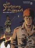Les Scorpions du Desert 05: Quatre cailloux dans le feu