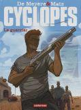 Cyclopes 4: Le guerrier