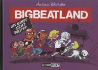 Bigbeatland (2006) 02: Der Kampf geht weiter