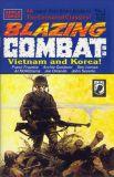Blazing Combat: Vietnam and Korea (1993) 01