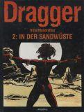 Dragger (1994) HC 02: In der Sandwüste