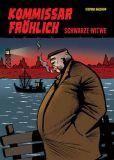 Kommissar Fröhlich (2009) 02: Schwarze Witwe