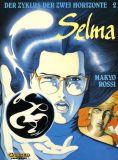 Der Zyklus der zwei Horizonte (1992) 02: Selma