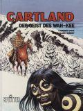 Cartland (1985) HC 03: Der Geist des Wah-Kee