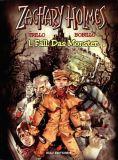 Zachary Holmes (2001) 01: Das Monster