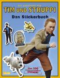 Tim & Struppi Stickerbuch: Die Abenteuer von Tim und Struppi