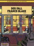 Blake und Mortimer 10: Der Fall Francis Blake