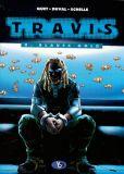 Travis 08: Blaues Gold