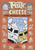 Milk and Cheese: Dairy Products gone bad! HC