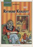 U-Comix präsentiert (1986) 29: Raymund Kahlbutt