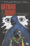 Batman and Robin: The Deluxe Edition HC 4: Dark Knight...