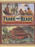 Frank Reade: Adventures in the Age of Invention HC