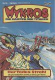 Mykros (1982) 10: Der Todes-Strahl