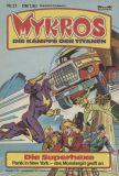 Mykros (1982) 21: Die Superhexe