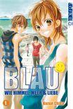 Blau - Wie Himmel, Meer & Liebe 1