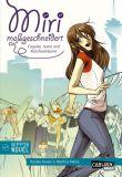 Miri maßgeschneidert: Cosplay, Jeans und Rüschenträume - Novel