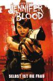 Jennifer Blood (2012) 01: Selbst ist die Frau