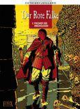 Der Rote Falke 02: Friedhof der Unschuldigen