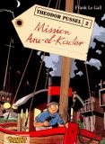 Theodor Pussel 02: Mission Aru-el-Kader