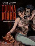 Touna Mara 02: Das Gold der Skythen [Vorzugsausgabe]