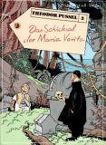 Theodor Pussel 03: Das Schicksal der Maria Verita