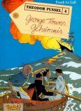 Theodor Pussel 04: George Towns Geheimnis
