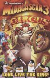 Madagascar 3 Prequel: Long Life the King!
