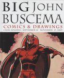 Big John Buscema: Comics & Drawings HC