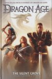Dragon Age HC 1: The Silent Grove