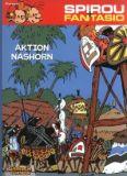 Spirou und Fantasio 04: Aktion Nashorn
