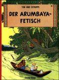 Tim und Struppi 05: Der Arumbaya-Fetisch
