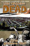 The Walking Dead (2006) Hardcover 16: Eine größere Welt