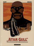 Atar Gull, oder: Das Schicksal eines vorbildlichen Sklaven