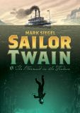 Sailor Twain, Or: The Mermaid in the Hudson