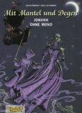 Mit Mantel und Degen (1997) 05: Johann ohne Mond