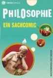 Philosophie. Ein Sachcomic