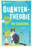 Quantentheorie. Ein Sachcomic
