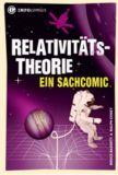 Relativitätstheorie. Ein Sachcomic